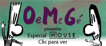 Oemegé presenta house